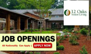 12 Oaks Senior Living 1 Job Opportunities